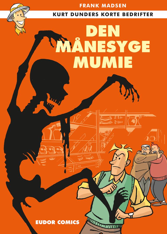 Kurt Dunder - Den månesyge mumie