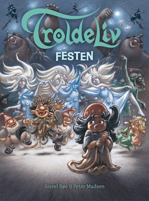 Troldeliv - Festen